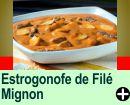 STROGONOFF DE FILÉ MIGNON COM CHAMPINGNON