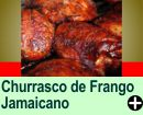 CHURRASCO DE FRANGO À MODA JAMAICANA