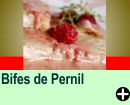 BIFES DE PERNIL AO PERFUME DE FRAMBOESA