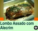 LOMBO ASSADO COM ALECRIM