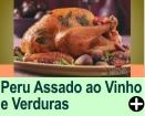PERU ASSADO AO VINHO E VERDURAS