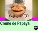 CREME DE PAPAYA