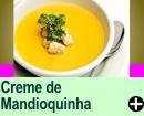 CREME DE MANDIOQUINHA