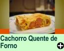 CACHORRO QUENTE DE FORNO