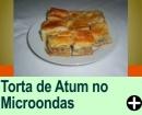 TORTA DE ATUM NO MICROONDAS