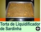 TORTA DE LIQUIDIFICADOR DE SARDINHA