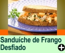 SANDUÍCHE DE FRANGO DESFIADO