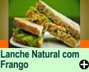 LANCHE NATURAL COM FRANGO