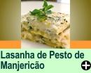 LASANHA DE PESTO E MANJERICÃO