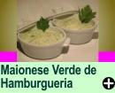 MAIONESE VERDE DE HAMBURGUERIA<