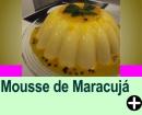 MOUSSE DE MARACUJ�
