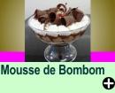 MOUSSE DE BOMBOM