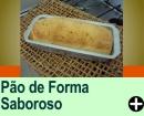 PÃO DE FORMA SABOROSO