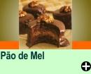 PÃO DE MEL