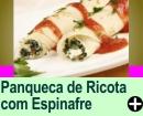 PANQUECA DE RICOTA COM ESPINAFRE