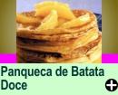 PANQUECA DE BATATA DOCE