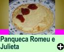 PANQUECA ROMEU E JULIETA