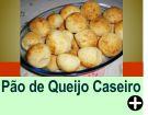 PÃO DE QUEIJO CASEIRO