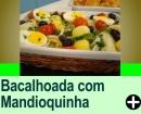 BACALHOADA COM MANDIOQUINHA