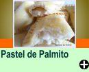 PASTEL DE PALMITO
