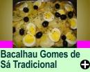 BACALHAU GOMES DE SÁ TRADICIONAL