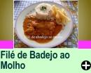 FILÉ DE ABADEJO AO MOLHO