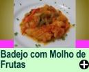 ABADEJO COM MOLHO DE FRUTAS