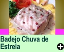 ABADEJO CHUVA DE ESTRELA