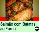 SALMÃO COM BATATAS AO FORNO