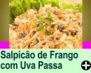 SALPICÃO DE FRANGO COM UVA PASSA