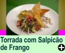 TORRADA  COM SALPICÃO DE FRANGO