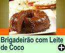 BRIGADEIRÃO COM LEITE DE COCO