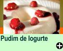 PUDIM DE IOGURTE