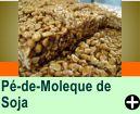 PÉ-DE-MOLEQUE DE SOJA