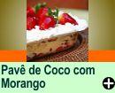 PAVÊ DE COCO COM MORANGO