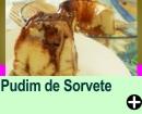 PUDIM DE SORVETE
