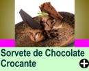 SORVETE DE CHOCOLATE CROCANTE