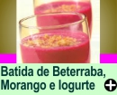 BATIDA DE BETERRABA E MORANGO COM IOGURTE