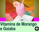 VITAMINA DE MORANGOE GOIABA
