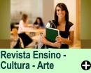 REVISTA ENSINO - CULTURA - ARTE